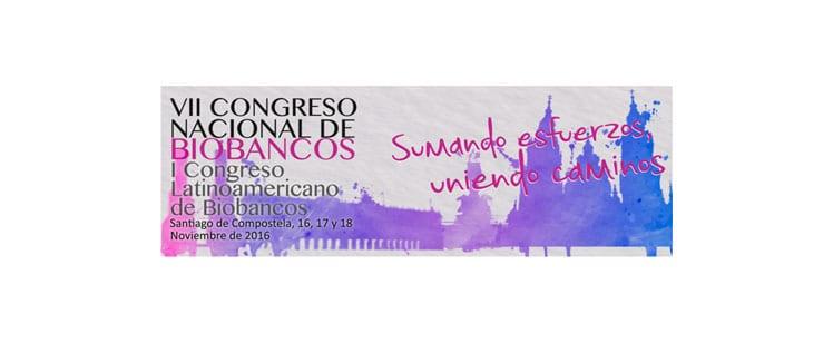 Éxito del VII Congreso Nacional de Biobancos, Santiago de Compostela 16-18 noviembre